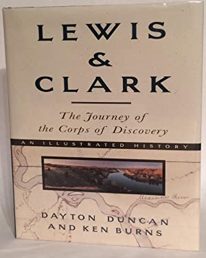 Lewis & Clark: The Journey of the: Duncan, Dayton; Ken
