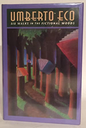 Six Walks in the Fictional Woods. Signed.
