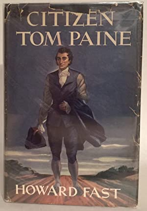 Citizen Tom Paine. Inscribed.