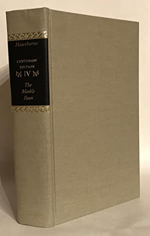 The Marble Faun: Or the Romance of: Hawthorne, Nathaniel