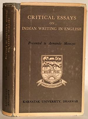 Critical Essays on Indian Writing in English.: Naik, M. K.,