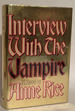 Interview with the Vampire. A Novel.: Rice, Anne