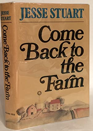 Come Back to the Farm.