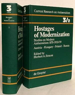 Hostages of Modernization. Studies on Modern Antisemitism: Strauss, Herbert A.,