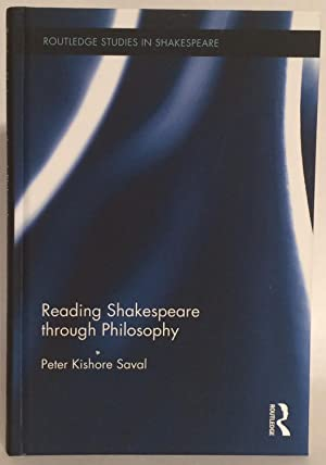 Shakespeare and Philosophy (Routledge Studies in Shakespeare)
