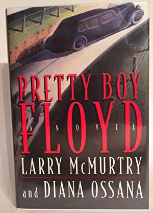 Pretty Boy Floyd.: McMurtry, Larry and