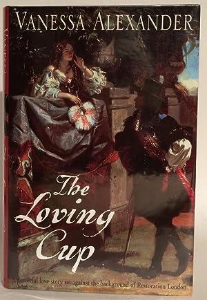 The Loving Cup.: Alexander, Vanessa (pseud.