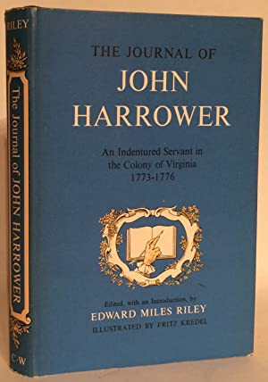 The Journal of John Harrower. An Indentured: Riley, Edward Miles