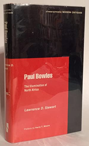 Paul Bowles. The Illumination of North Africa. INSCRIBED
