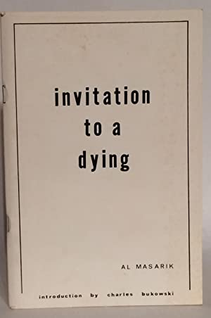 Invitation to a Dying. Introduction by Charles Bukowski. Illustrations by Cindy Krieble.