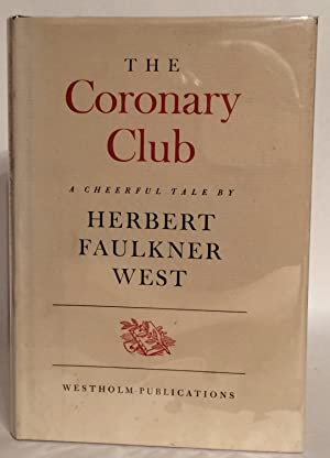 The Coronary Club. A Cheerful Tale. SIGNED.