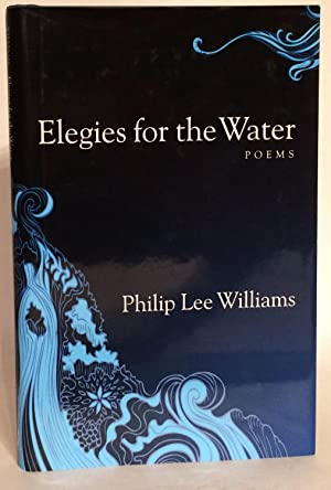 Elegies for the Water. Poems.