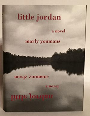 Little Jordan. A Novel. SIGNED.