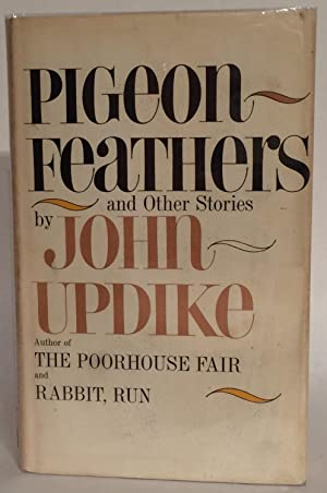 Pigeon Feathers and Other Stories. SIGNED.