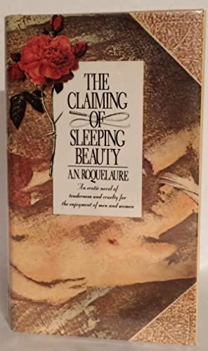The Claiming of Sleeping Beauty.: Roquelaure, A. N.