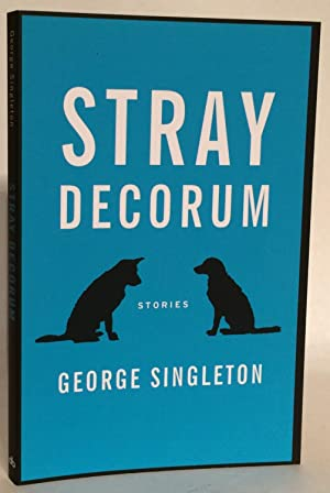 Stray Decorum. SIGNED.