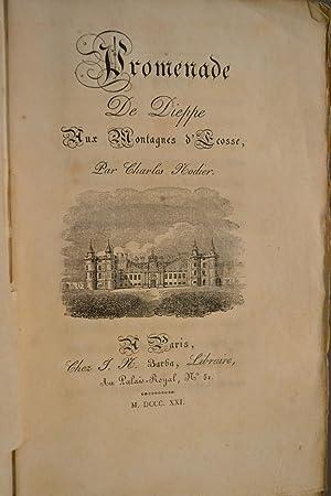 Promenade de Dieppe aux montagnes d'Ecosse.: NODIER, Charles;
