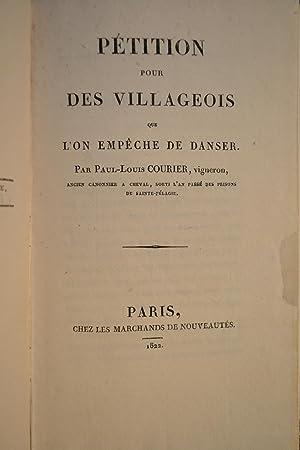 Pétition pour des villageois que l'on empêche de danser.: COURIER, Paul-Louis;