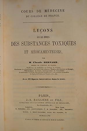 Leçons sur les substances toxiques et médicamenteuses.: BERNARD, Claude;