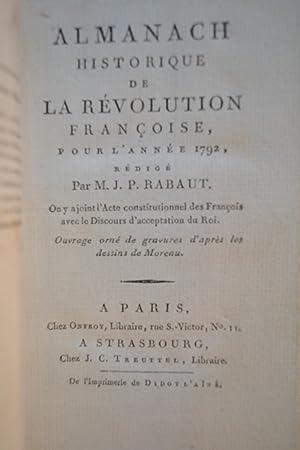 Almanach historique de la Révolution françoise pour l'année 1792.: RABAUT DE SAINT-ÉTIENNE, J. ...