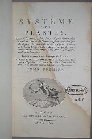 Système des plantes, contenant les Classes, Ordres, Genres et Espèces, . Extrait et ...