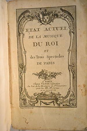 Etat actuel de la Musique du Roi et des Trois Spectacles de Paris.: SIMON;