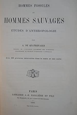 Hommes fossiles et hommes sauvages. Études d'anthropologie.: QUATREFAGES DE BREAU, Armand de.;