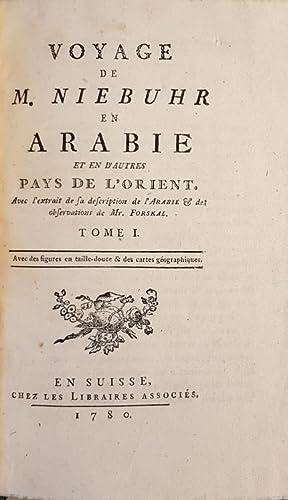 Voyage en Arabie et en d'autres Pays de l'orient: NIEBUHR, Carsten