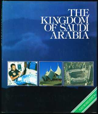 The Kingdom of Saudi Arabia. -: Anderson, Norman, Daniel