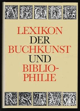 Lexikon der Buchkunst und Bibliophilie. -: Walther, Karl Klaus