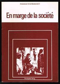 En marge de la société. - - Walter, Heribert (Hg.)