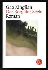 Der Berg der Seele (Roman). -: Gao, Xingjian: