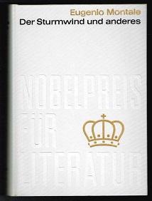 Der Sturmwind und anderes (Nobelpreis für Literatur: Montale, Eugenio: