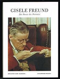 Die Poesie des Portraits: Photographien von Schriftstellern und Künstlern. - - Freund, Gisèle