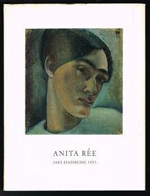 Anita Rée: Hamburg, 1885-1933. Ein Gedenkbuch von ihren Freunden. - - Heise, Hildegard und Carl Georg Heise (Hg.)