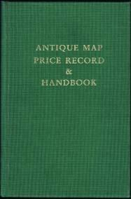 Antique Map Price Record & Handbook for 1993: Including Sea Charts, City Views, Celestial Charts ...