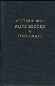 Antique Map Price Record & Handbook for 1994: Including Sea Charts, City Views, Celestial Charts ...