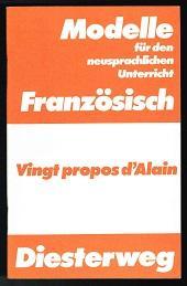 Vingt propos d`Alain: Eine Lebenslehre. -: Krebs, Franz Joseph
