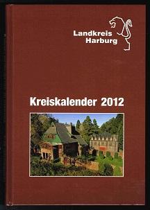 2012: Jahrbuch für den Landkreis Harburg. -: Kreiskalender: