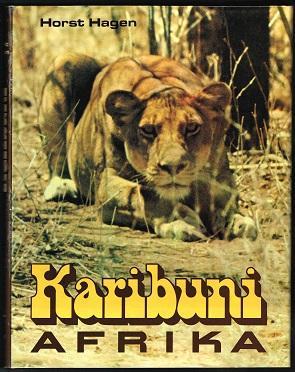 Karibuni - Afrika: Über das Leben afrikanischer: Hagen, Horst: