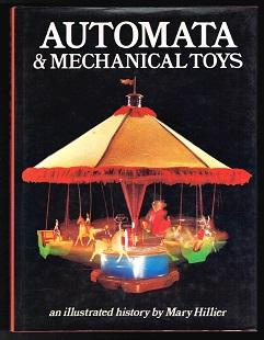 Automata & Mechanical Toys: An illustrated history.: Hillier, Mary: