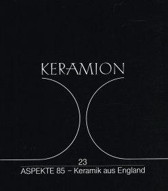 Aspekte 85: Keramik aus England (Kunst im: Bürkner, Peter-Winfried und