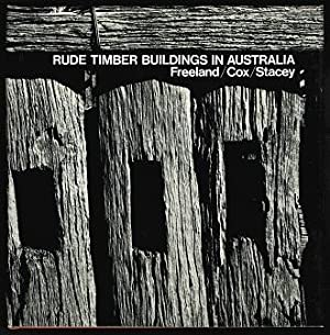 Rude Timber Buildings in Australia. -