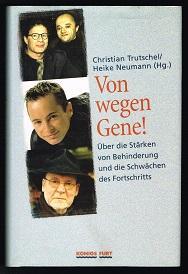 Von wegen Gene! : Über die Stärken: Trutschel, Christian und