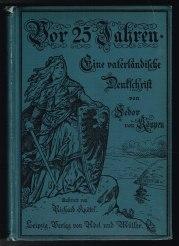Vor fünfundzwanzig Jahren: Eine vaterländische Denkschrift. -: Köppen, Fedor von: