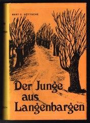 Der Junge aus Langenbargen: Erzählung. -: Göttsche, Bert C.: