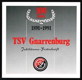 100 Jahre Turn- und Sportverein Gnarrenburg von: Heinsohn, Werner, Johann