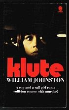 Klute (A cop and a call girl: Johnston, William: