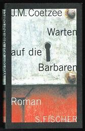 Warten auf die Barbaren (Roman). -: Coetzee, J. M.: