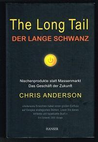 The Long Tail - Der lange Schwanz: Anderson, Chris: